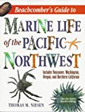 Niesen, Thomas M.: Beachcomber's Guide to Marine Life of the Pacific Northwest