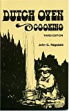 Ragsdale, John G.: Dutch Oven Cooking