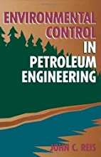 Environmental Control in Petroleum…