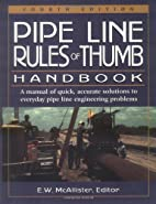 Pipeline Rules of Thumb Handbook, Fourth…