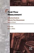 Fluid Flow Measurement by E. Loy Upp