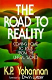 Yohannan, K. P.: The Road to Reality