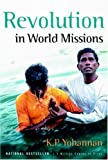 Yohannan, K. P.: Revolution in World Missions