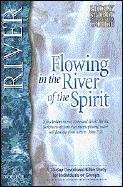 Flowing in the River of the Spirit by Larry…