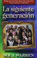 La Siguiente Generacion (Spanish Edition) by…
