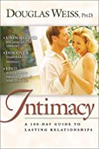 Intimacy: A 100-Day Guide to Lasting…