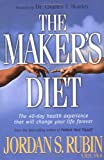 Rubin, Jordan: The Maker's Diet: The 40 Day Health Experience That Will Change Your Life Forever