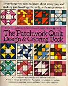 The Patchwork Quilt Design and Coloring Book…