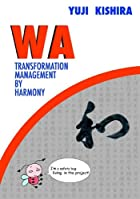 WA: Transformation Management by Harmony by…