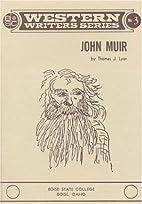John Muir (Western Writer Series) by Thomas…