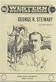 Caldwell, John: George R. Stewart (Boise State University Western Writers Series)