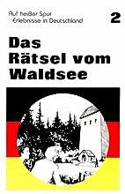Das Ratsel Vom Waldsee: Reader 2 (Auf…