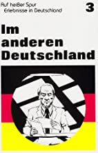 Im Anderen Deutschland (Reader 3) by…