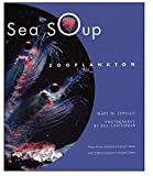 Mary M. Cerullo: Sea Soup: Zooplankton
