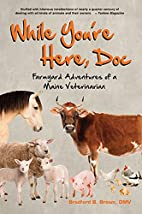 While You're Here Doc: Farmyard Adventures…