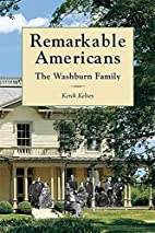 Remarkable Americans: The Washburn Family by…