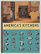 America's Kitchens by Nancy Carlisle