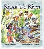 Michael J. Caduto: Riparia's River