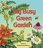 My Busy Green Garden (A Tilbury House Nature…