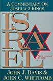 Davis, John J.: Israel from Conquest to Exile: A Commentary on Joshua 2 Kings