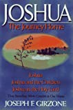 Girzone, Joseph F.: Joshua, the Journey Home: Includes Joshua, Joshua and the Children and Joshua in the Holy Land