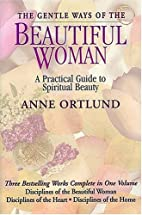 The Gentle Ways of the Beautiful Woman by…