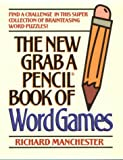Manchester, Richard: The New Grab a Pencil Book of Word Games