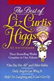 Higgs, Liz Curtis: The Best of Liz Curtis Higgs: An Encourager
