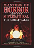 Pronzini, Bill: Masters of Horror & the Supernatural: The Great Tales