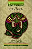 Earle, Mary C.: Praying With the Celtic Saints: Companions for the Journey
