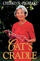 Cat's Cradle by Chieko N. Okazaki