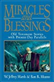 Marsh, W. Jeffrey: Miracles and Blessings
