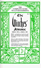 The Witches' Almanac: Spring 1998 to Spring…