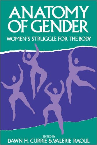 anatomy-of-gender-womens-struggle-for-the-body-womens-experience-series