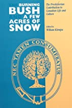 The Burning Bush and a Few Acres of Snow:…