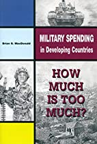 Military spending in developing countries :…
