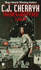 Merchanter's Luck by C. J. Cherryh
