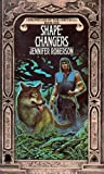 Roberson, Jennifer: Shapechangers (Chronicles of the Cheysuli, Bk. 1) (Book 1)