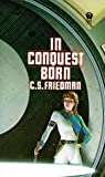Friedman, C. S.: In Conquest Born