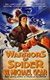 Gear, W. Michael: The Warriors of Spider