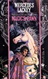 Lackey, Mercedes: Magic's Pawn