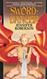 Roberson, Jennifer: Sword-Dancer