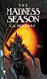Friedman, C.S.: The Madness Season (Daw Science Fiction)