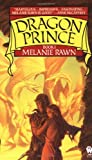Rawn, Melanie: Dragon Prince
