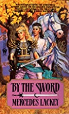 By the Sword (Kerowyn's Tale) by…