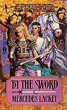 By the Sword (Kerowyn's Tale) by…