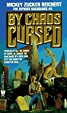 Reichert, Mickey Zucker: By Chaos Cursed (Bifrost Guardians)