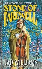 Stone of Farewell (Memory, Sorrow, and…
