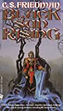 Friedman, C. S.: Black Sun Rising