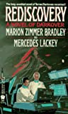 Bradley, Marion Zimmer: Rediscovery : A Novel of Darkover